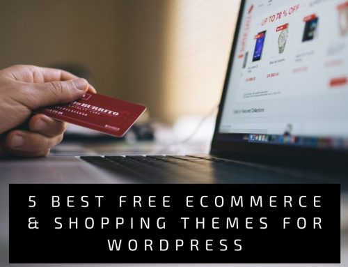 5 Best Free eCommerce & Shopping Themes for WordPress